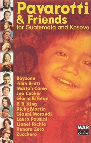 Pavarotti & Friends-Kosovo Guatemala