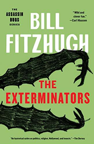 The Exterminators (Assassin Bugs Book 2) by [Bill Fitzhugh]