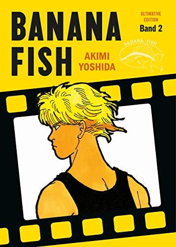 Banana Fish: Ultimative Edition: Bd. 2