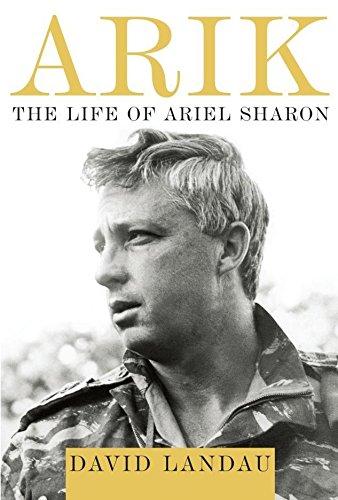 Image of Arik: The Life of Ariel Sharon