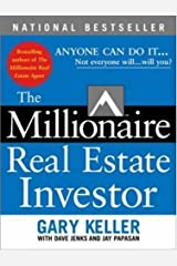 THE MILLIONAIRE REAL ESTATE INVESTOR: ANYONE CAN DO IT--NOT EVERYONE WILL BY Keller, Gary[Paperback] ON 04-2005 ペーパーバック
