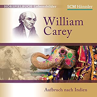 William Carey: Aufbruch nach Indien Titelbild