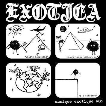 Musique Exotíque #03