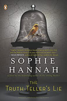 The Truth-Teller's Lie: A Zailer and Waterhouse Mystery (A Zailer & Waterhouse Mystery Book 2) by [Sophie Hannah]