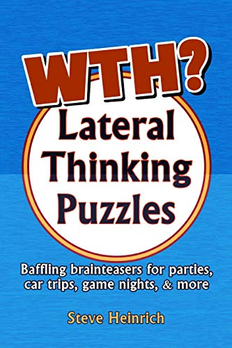 WTH? Lateral Thinking Puzzles