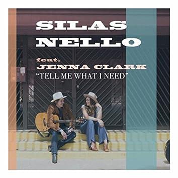 Tell Me What I Need (feat. Jenna Clark)