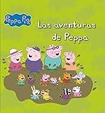 Las aventuras de Peppa (Un cuento de Peppa Pig)