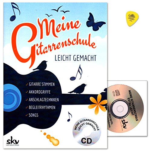 Meine Gitarrenschule leicht gemacht - mit CD und Dunlop Plek - Akkordgriffe, Anschlagtechniken, Begleitrhythmen, Songs begleiten u.v.m