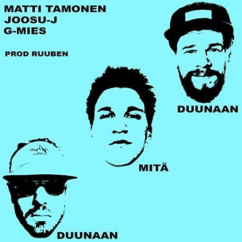 G-mies & Matti Tamonen feat. Joosu J