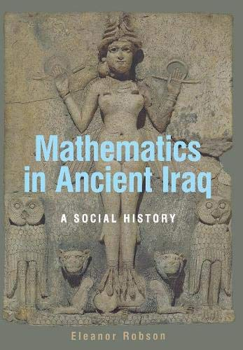 Mathematics in Ancient Iraq: A Social History