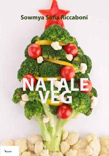 NataleVeg - Ricette Vegetariane per un'alternativa al Natale