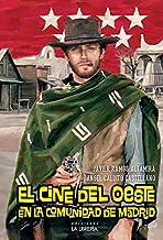 Cine del Oeste en la Comunidad de Madrid