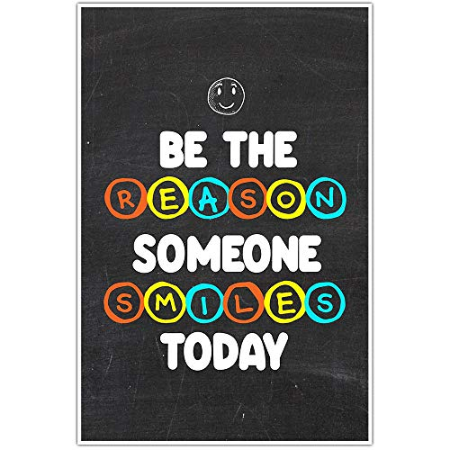 Be The Reason Someone Smiles Today Motivational Wall Art