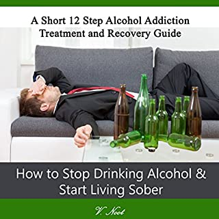 How to Stop Drinking Alcohol & Start Living Sober cover art