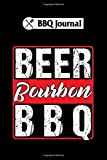 BBQ Journal: beer bourbon bbq : 6x9 110 pages notebook