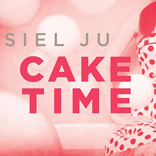 Cake Time audiobook cover art