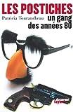 Les Postiches - Un gang des années 80 (Documents) - Format Kindle - 14,99 €