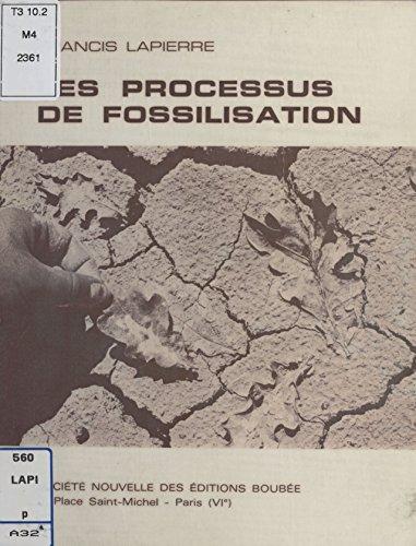 Les Processus de fossilisation (French Edition)