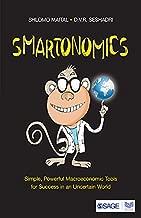 Smartonomics: Simple, Powerful Macroeconomic Tools for Success in an Uncertain World