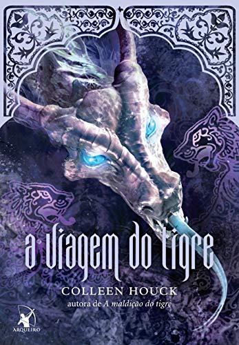 A viagem do tigre (A maldição do tigre – Livro 4)