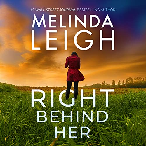 Right Behind Her Audiobook By Melinda Leigh cover art