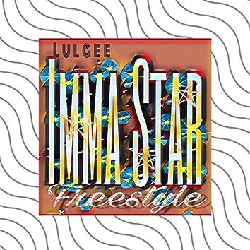 Imma Star Freestyle