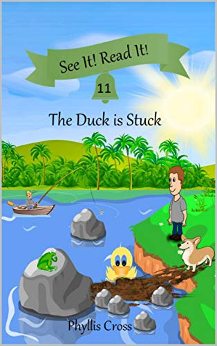 The Duck is Stuck (See It! Read It! Book 4) (English Edition)