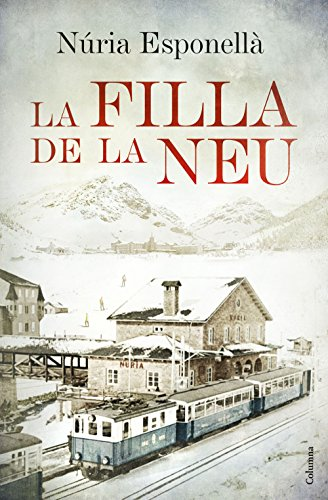 La filla de la neu (Catalan Edition)