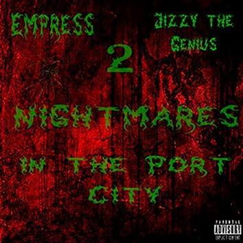 2 Nightmares in the Port City (feat. Jizzy the Genius)