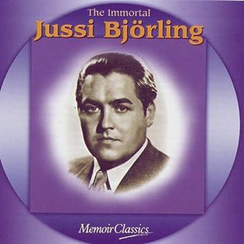 The Immortal Jussi Bjorling: Music Of Verdi, Ponchielli, Puccini, Meyerbeer, Bizet, Massenet, Gounod, Leoncavallo, Giordano And Mascagni