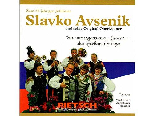Slavko Avsenik und seine Original Oberkrainer : Textbuch zum 55-jährigen Jubiläum
