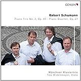 Schumann: Klaviertrio 2 / Klavierquartett Op.47 - Münchner Klaviertrio