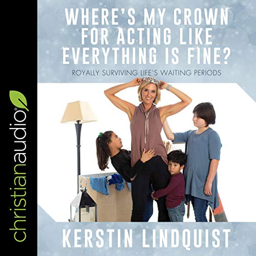 Where's My Crown for Acting Like Everything Is Fine? cover art