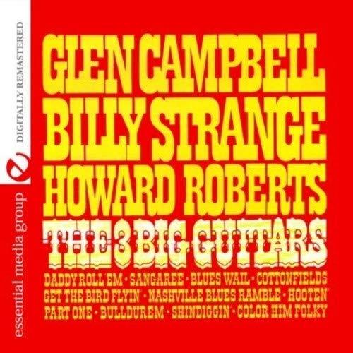 The Big 3 Guitars (Digitally Remastered)
