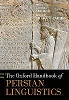 The Oxford Handbook of Persian Linguistics (Oxford Handbooks)