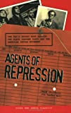 Agents of Repression: The FBI's Secret Wars Against the Black Panther Party and the American Indian Movement (South End Press Classics)