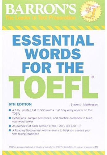 Essential Words for the TOEFL, 6th Edition (Barron's Essential Words for the TOEFL)