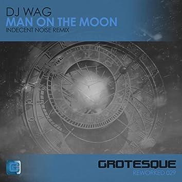 Man on the Moon (Indecent Noise Remix)