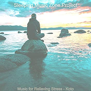 Music for Relieving Stress - Koto