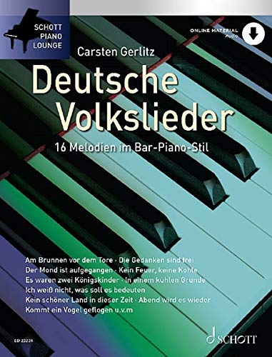 Deutsche Volkslieder: 16 Melodien im Bar-Piano-Stil. Klavier. Ausgabe mit Online-Audiodatei. (Schott Piano Lounge)