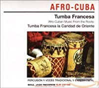 Afro-Cuban Music from the Roots