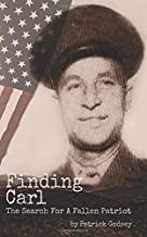 Finding Carl: The Search For A Fallen Patriot