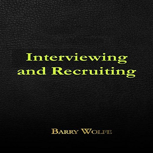Interviewing & Recruiting audiobook cover art