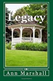 Legacy (The Surrendered Life Series) (Volume 3)