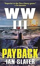 WW III: Payback: A Novel