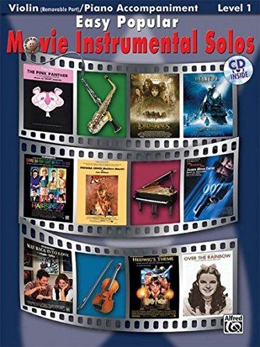 Easy Popular Movie Instrumental Solos (for Strings): Violin / Piano Accompaniment (incl. CD) (Pop Instrumental Solo Series)