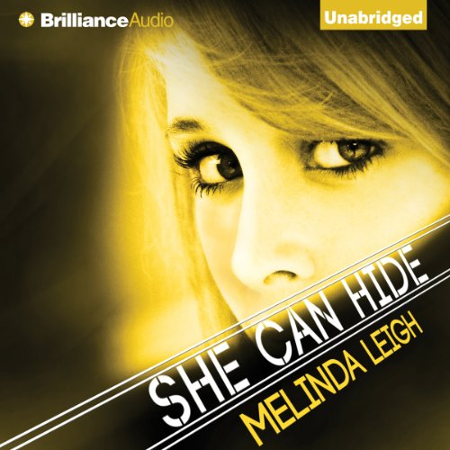 She Can Hide     She Can, Book 4              By:                                                                                                                                 Melinda Leigh                               Narrated by:                                                                                                                                 Amy Rubinate                      Length: 9 hrs and 9 mins     12 ratings     Overall 4.6