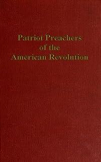 Patriot Preachers of the American Revolution