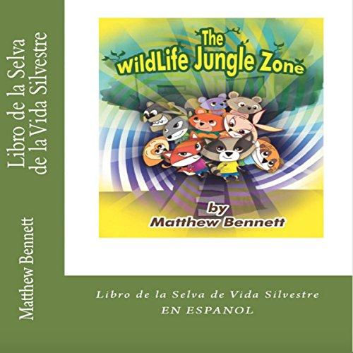 Libro de la Selva de la Vida Silvestre [Book of the Jungle of Wildlife] audiobook cover art