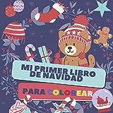 Mi primer Libro de Navidad para Colorear: Feliz Navidad (Creativos, Diseños, Símbolos y tradiciones de la Navidad) | Para niños a partir de 2 años